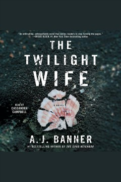 The twilight wife /  A.J. Banner. - A.J. Banner.