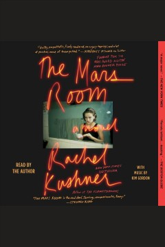 The mars room : a novel / Rachel Kushner. - Rachel Kushner.