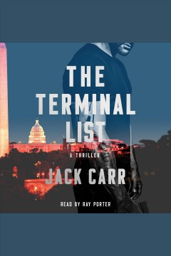 The terminal list : a thriller / Jack Carr. - Jack Carr.