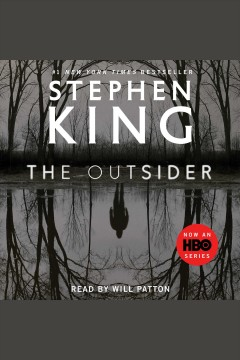 The outsider : a novel / Stephen King. - Stephen King.