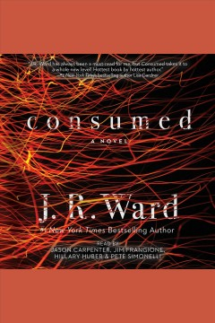 Consumed : a novel / J.R. Ward. - J.R. Ward.