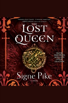 The Lost Queen /  Signe Pike. - Signe Pike.