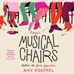 Musical chairs : a novel / Amy Poeppel.
