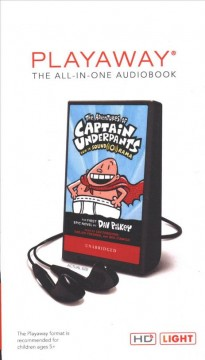 The adventures of Captain Underpants /  the first epic novel by Dav Pilkey. - the first epic novel by Dav Pilkey.