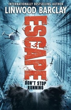 Escape /  Linwood Barclay. - Linwood Barclay.