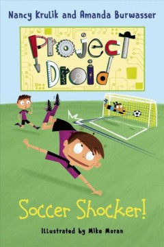 Soccer shocker! /  Nancy Krulik and Amanda Burwasser ; illustrated by Mike Moran. - Nancy Krulik and Amanda Burwasser ; illustrated by Mike Moran.