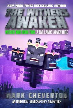 The Withers Awaken : Wither War Book Two: A Far Lands Adventure: An Unofficial Minecrafter's Adventure.