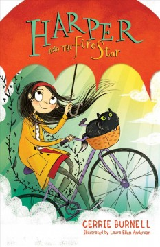Harper and the fire star /  Cerrie Burnell ; illustrated by Laura Ellen Anderson. - Cerrie Burnell ; illustrated by Laura Ellen Anderson.