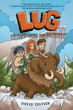 Lug : blast from the north / by David Zeltser ; illustrations by Jan Gerardi. - by David Zeltser ; illustrations by Jan Gerardi.