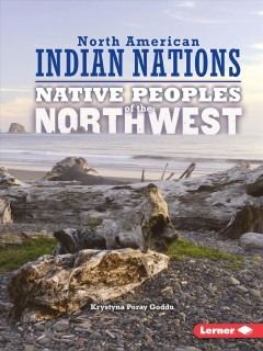 Native peoples of the Northwest /  Krystyna Poray Goddu. - Krystyna Poray Goddu.