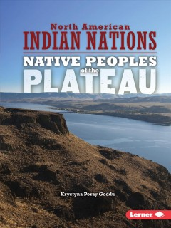 Native peoples of the Plateau /  Krystyna Poray Goddu. - Krystyna Poray Goddu.