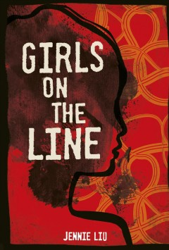 Girls on the line /  Jennie Liu. - Jennie Liu.