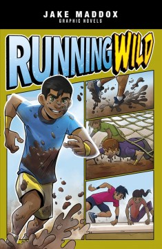 Running wild /  text by Blake Hoena ; art by Roberta Papalia ; lettering by Jaymes Reed ; cover art by Berenice Muñiz. - text by Blake Hoena ; art by Roberta Papalia ; lettering by Jaymes Reed ; cover art by Berenice Muñiz.