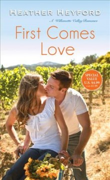First comes love /  Heather Heyford. - Heather Heyford.
