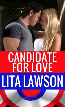 Candidate for love /  Lita Lawson.