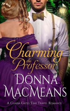 Charming the professor /  Donna MacMeans.