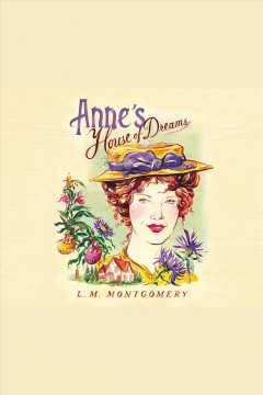 Anne's house of dreams /  L. M. Montgomery. - L. M. Montgomery.