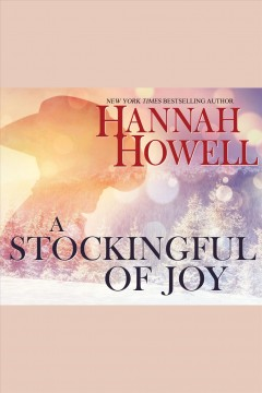 A stockingful of joy /  Hannah Howell. - Hannah Howell.