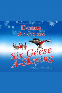 Six geese a-slaying /  Donna Andrews.