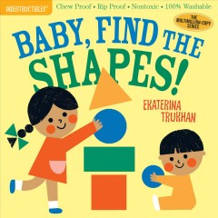 Baby, find the shapes! /  Ekaterina Trukhan.