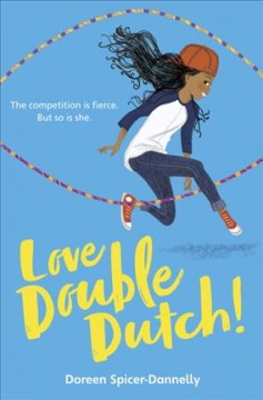 Love Double Dutch! /  by Doreen Spicer-Dannelly.