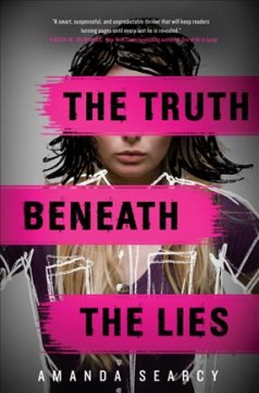 The truth beneath the lies /  Amanda Searcy.