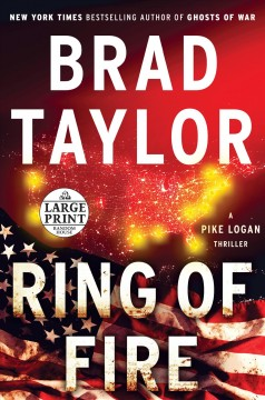 Ring of fire : a Pike logan thriller / Brad Taylor. - Brad Taylor.