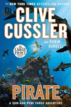 Pirate : a Sam and Remi Fargo adventure / Clive Cussler and Robin Burcell.