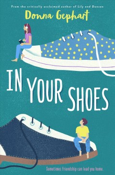 In your shoes /  Donna Gephart. - Donna Gephart.