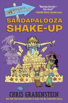 Sandapalooza shake-up /  Chris Grabenstein ; illustrated by Kelly Kennedy. - Chris Grabenstein ; illustrated by Kelly Kennedy.