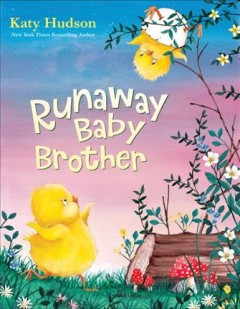 Runaway baby brother /  by Katy Hudson. - by Katy Hudson.