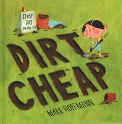 Dirt cheap /  Mark Hoffmann. - Mark Hoffmann.