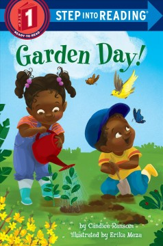 Garden Day! /  by Candice Ransom ; illustrated by Erika Meza.
