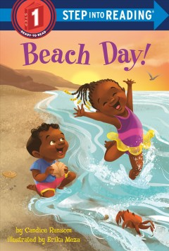 Beach day! /  by Candice Ransom ; illustrated by Erika Meza. - by Candice Ransom ; illustrated by Erika Meza.