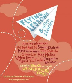 Flying lessons & other stories /  edited by Ellen Oh.