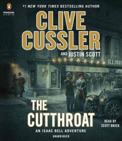 The cutthroat /  Clive Cussler and Justin Scott. - Clive Cussler and Justin Scott.