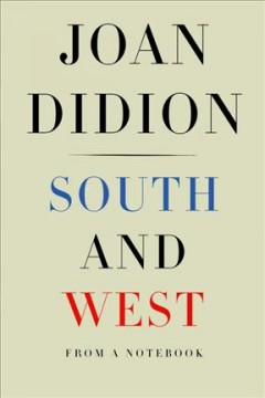 South And West / Joan Didion