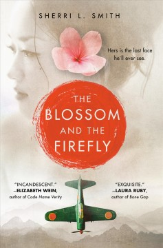 The blossom and the firefly /  Sherri L. Smith.