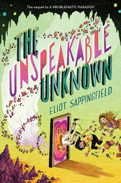 The unspeakable unknown /  Eliot Sappingfield. - Eliot Sappingfield.