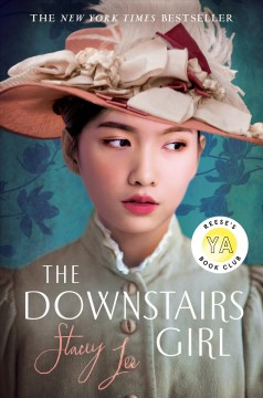 The downstairs girl /  Stacey Lee. - Stacey Lee.