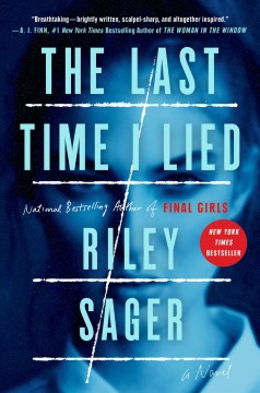 The Last Time I Lied / Riley Sager - Riley Sager