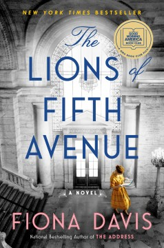 The lions of Fifth Avenue : a novel / Fiona Davis.