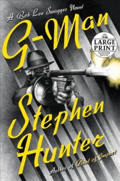 G-man /  Stephen Hunter. - Stephen Hunter.