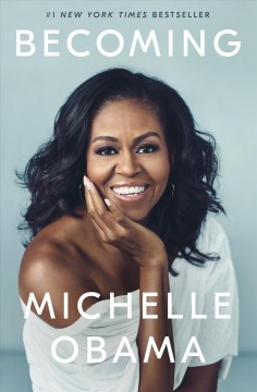 Becoming / Michelle Obama