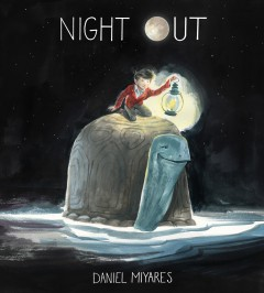 Night out /  Daniel Miyares.