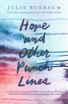 Hope and other punchlines /  Julie Buxbaum.