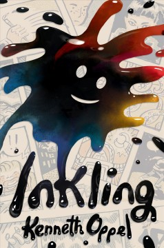 Inkling /  Kenneth Oppel ; with illustrations by Sydney Smith.