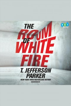 The room of white fire /  T. Jefferson Parker. - T. Jefferson Parker.