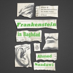 Frankenstein in Baghdad : a novel / Ahmed Saadawi. - Ahmed Saadawi.