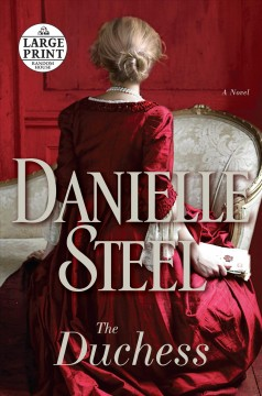 The duchess : a novel / Danielle Steel.